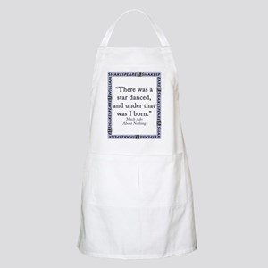 There Was A Star Danced Light Apron