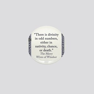 There Is Divinity In Odd Numbers Mini Button