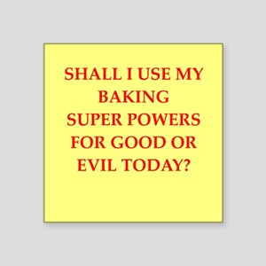 "BAKING Square Sticker 3"" x 3"""