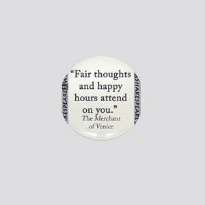 Fair Thoughts and Happy Hours Mini Button
