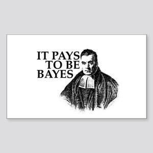It pays to be Bayes. Sticker (Rectangle)
