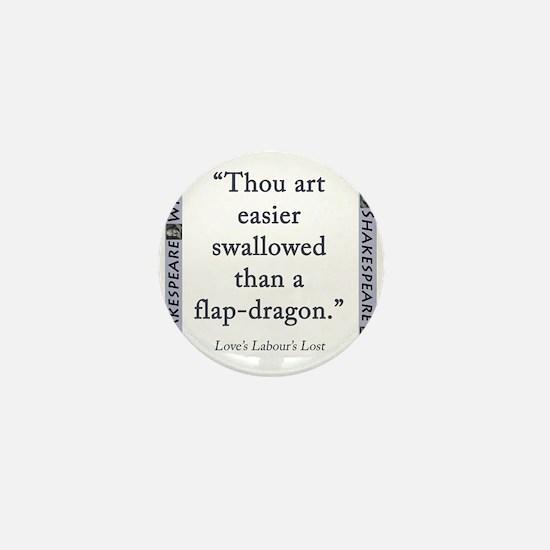 Thou Art Easier Swallowed Mini Button