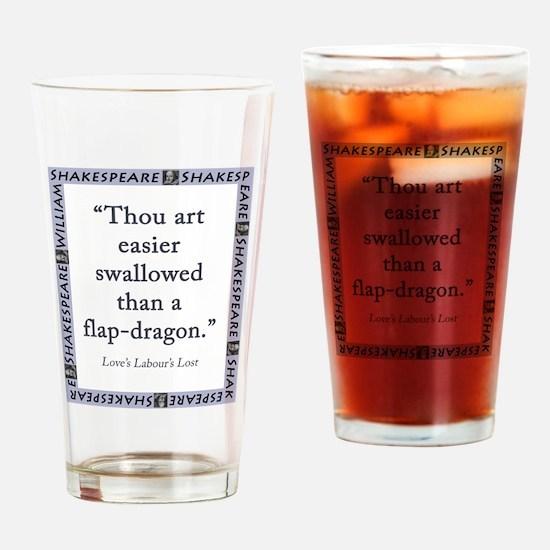 Thou Art Easier Swallowed Drinking Glass