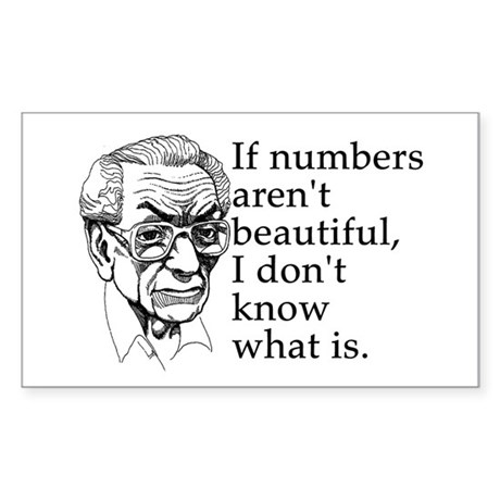 If numbers arent beautiful... Sticker (Rectangle)