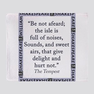 Be Not Afeard Throw Blanket