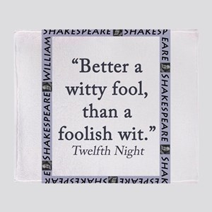Better a Witty Fool Throw Blanket