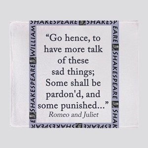 Go Hence, To Have More Talk Throw Blanket