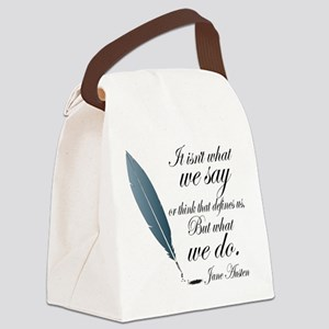 Austen What We Do Quote Canvas Lunch Bag