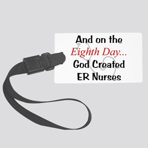 And on the eighth day ER Nurses Large Luggage