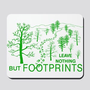 Leave Nothing but Footprints Green Mousepad