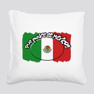 mexico que padre es Square Canvas Pillow