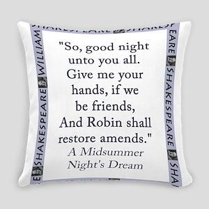So Good Night Unto You All Everyday Pillow