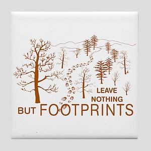 Leave Nothing but Footprints Brown Tile Coaster