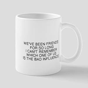 FRIENDS: BAD INFLUENCE Mugs