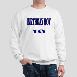 Birthday Boy 10 Sweatshirt