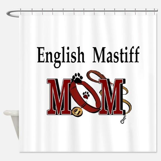 English Mastiff Mom Shower Curtain