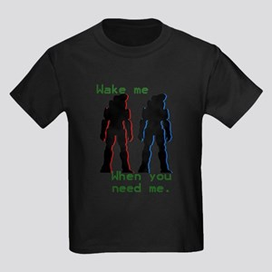 wakemewhenyouneedme Kids Dark T-Shirt