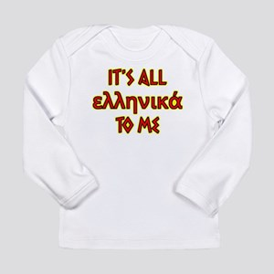 It's All Greek To Me Long Sleeve Infant T-Shirt