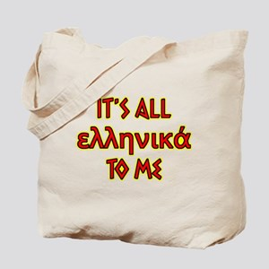 It's All Greek To Me Tote Bag