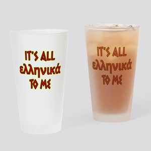 It's All Greek To Me Drinking Glass
