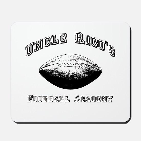 Uncle Rico's Footbal Academy Mousepad