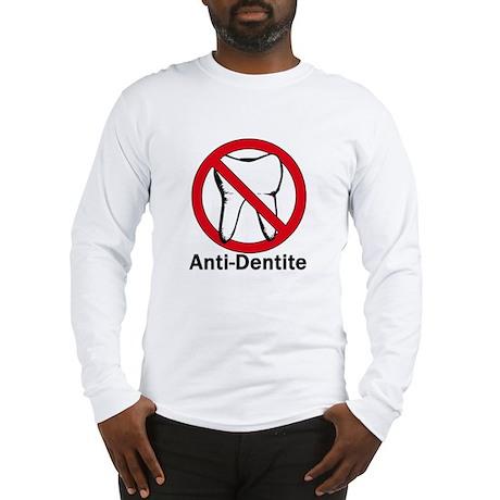 Anti-Dentite Long Sleeve T-Shirt