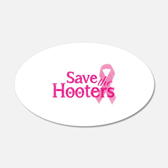 Save the hooters 22x14 Oval Wall Peel