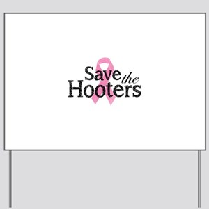 Save the hooters Yard Sign