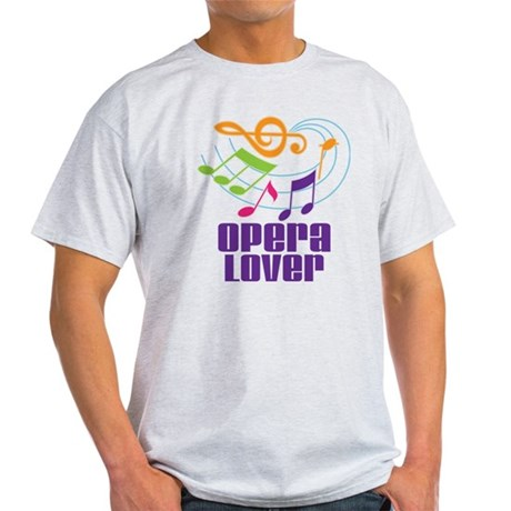 Opera Lover Gift Light T-Shirt