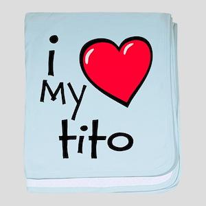 I Love My Tito baby blanket