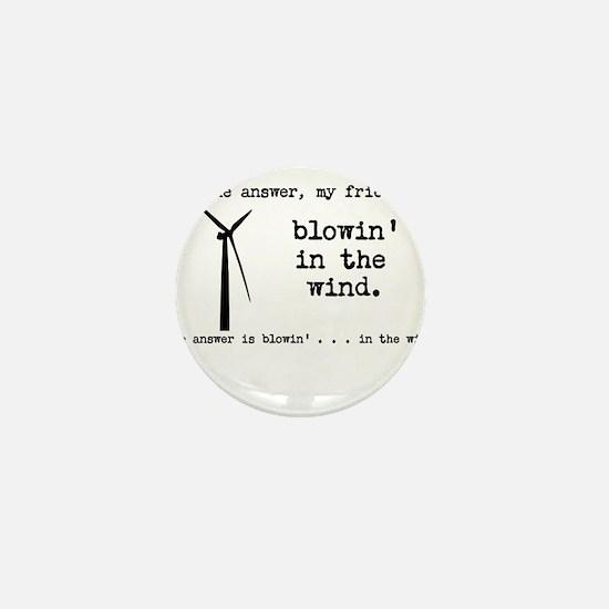 blowin in the wind Mini Button