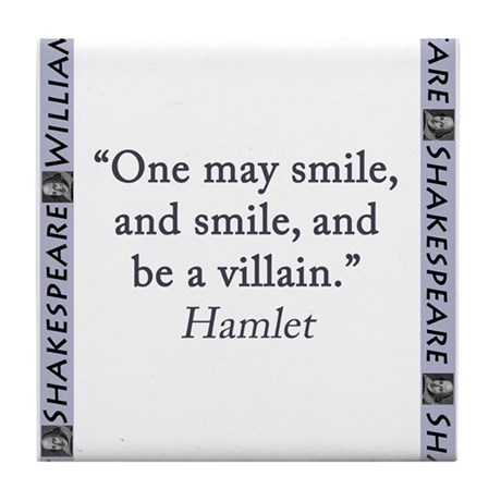 One May Smile And Smile Tile Coaster By Crankyolddudesshakespeare