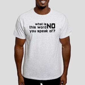 Word no Light T-Shirt