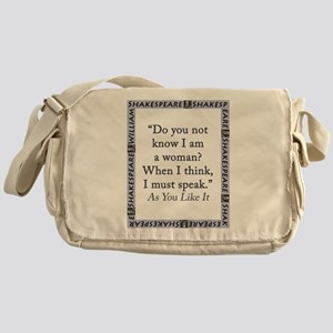 Do You Not Know I Am a Woman Messenger Bag