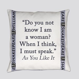 Do You Not Know I Am a Woman Everyday Pillow