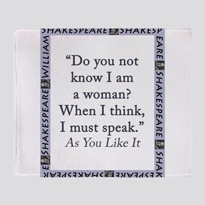 Do You Not Know I Am a Woman Throw Blanket
