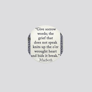 Give Sorrow Words Mini Button