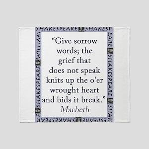 Give Sorrow Words Throw Blanket