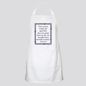 Give Sorrow Words Light Apron