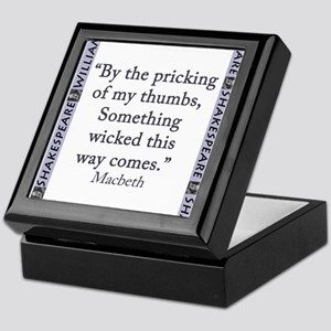 By the Pricking of My Thumbs Keepsake Box
