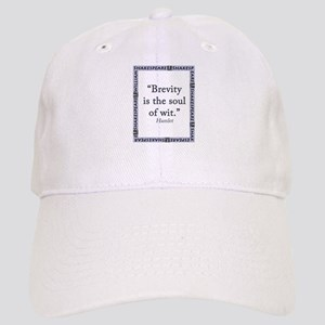 Brevity Is the Soul of Wit Baseball Cap