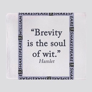 Brevity Is the Soul of Wit Throw Blanket