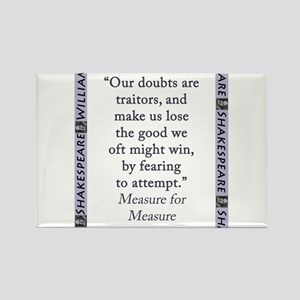 Our Doubts Are Traitors Magnets