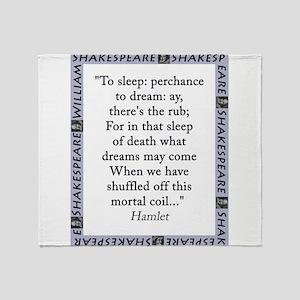 To Sleep: Perchance to Dream Throw Blanket