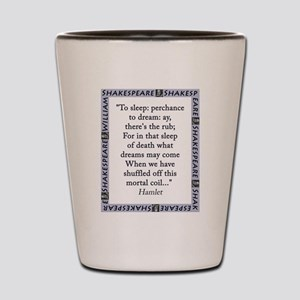 To Sleep: Perchance to Dream Shot Glass