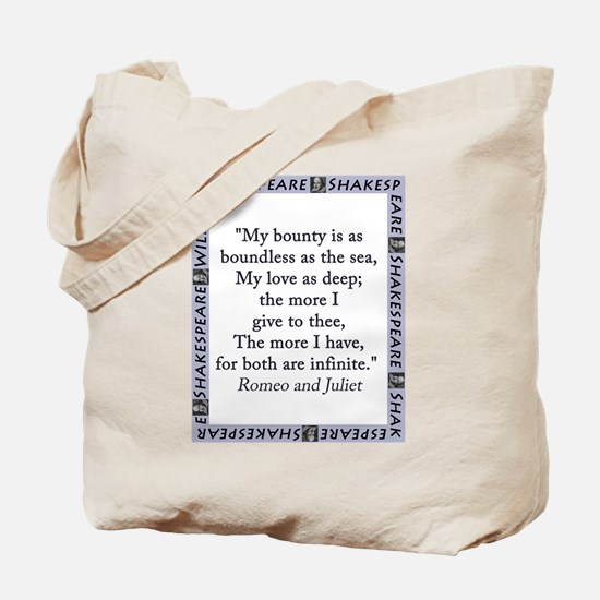 My Bounty Is As Boundless As The Sea Tote Bag