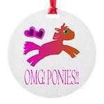 OMGPonies!! Round Ornament