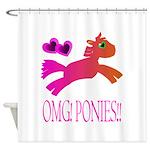OMGPonies!! Shower Curtain