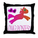OMGPonies!! Throw Pillow