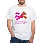 OMGPonies!! White T-Shirt